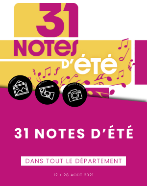 Festival 31 Notes d'été  - Visites touristiques & concert